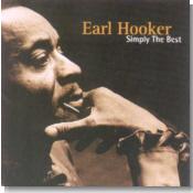 Earl Hooker - Simply The Best 1999 - Con Alma de